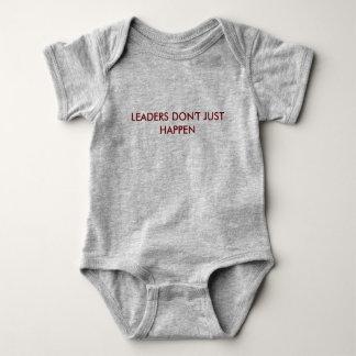 Leaders Don't Just Happen Baby Bodysuit