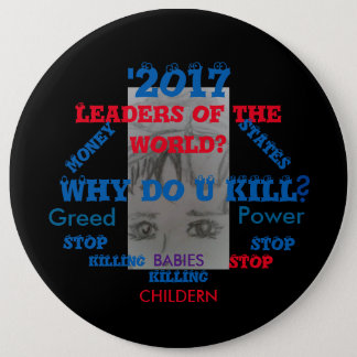 LEADERS STOP KILLING!!! BUTTON