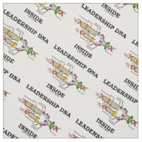 Leadership DNA Inside (Biology Attitude) Fabric