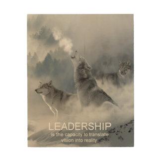 leadership motivational inspirational quote wood print