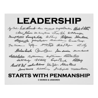 Leadership Starts With Penmanship (Signatures) Posters