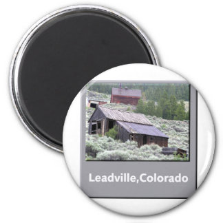 Leadville, Colorado Ghost Town Magnet