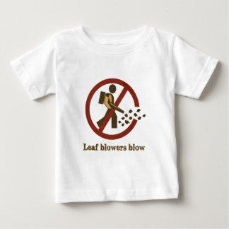 leaf blowers blow baby T-Shirt