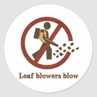 leaf blowers blow classic round sticker