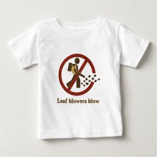 leaf blowers blow infant t-shirt