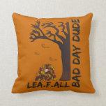 """""""Leaf Fall"""" Cushion - A Bad Day Dude Design Throw Pillow"""