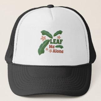 Leaf Me Alone Trucker Hat