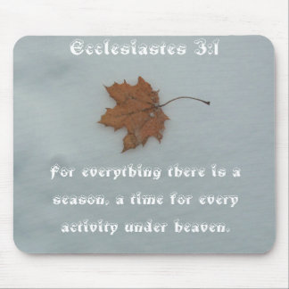 Leaf on snow with Ecclesiastes 3:1 Mouse Pad