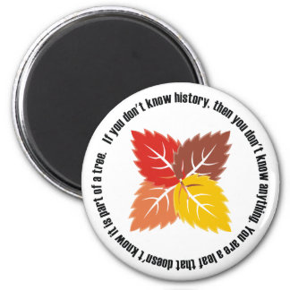 Leaf That Doesn't Know Refrigerator Magnet