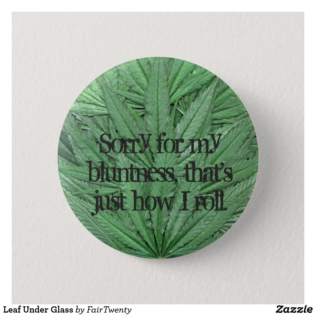 Marijuana Leaf Button - Legal Cannabis Day
