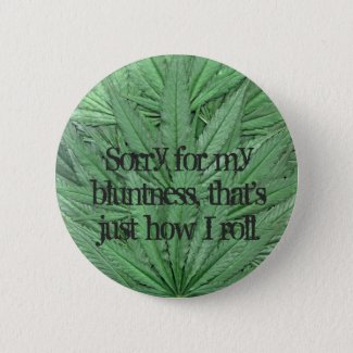 Marijuana Leaf Button - Legal Cannabis Day