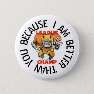 League Champ Pinback Button