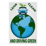LEAN CLEAN & DRIVING GREEN POSTERS