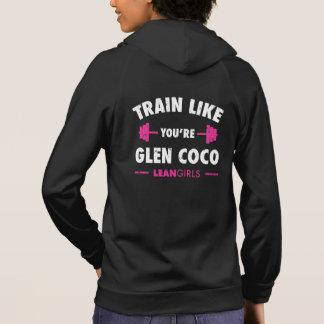 Lean Girls Train Like You're Glen Coco Hoodie