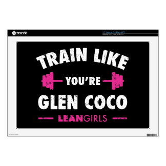 Lean Girls Train Like You're Glen Coco Laptop Decal