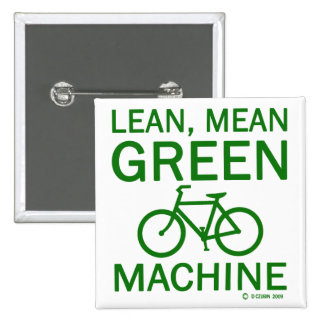Lean Green Mean Machine Button
