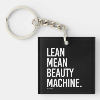 Lean mean beauty machine -   Girl Fitness -.png Keychain
