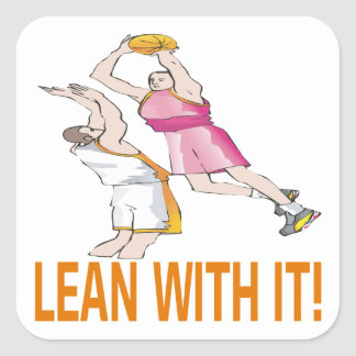 Lean With It Square Sticker