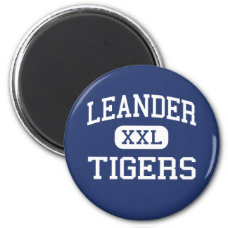 Leander Tigers Middle School Leander Texas 2 Inch Round Magnet