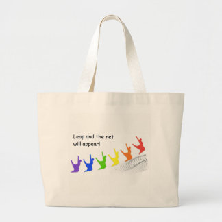 Leap and the net will appear large tote bag
