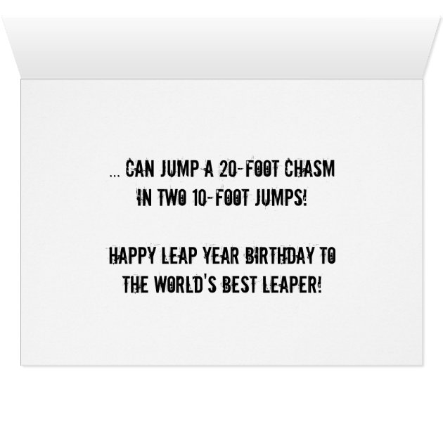Leap Year Birthday CardOnly a Leaper Card Zazzlecom