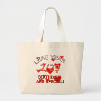 Leap Year Birthdays Are Special! Large Tote Bag
