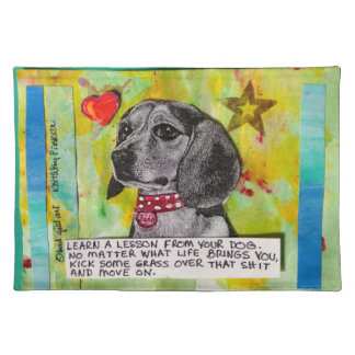 LEARN A LESSON FROM YOUR DOG PLACEMAT CLOTH PLACE MAT