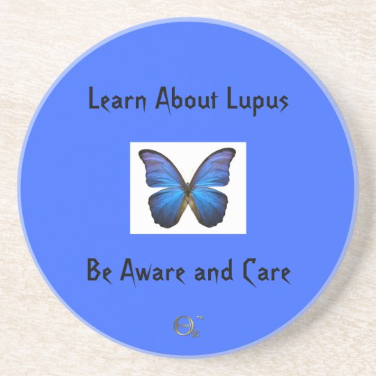 Learn About Lupus - Be Aware and Care Coaster