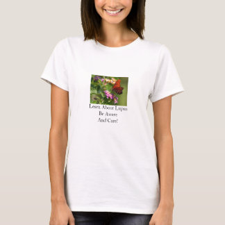 Learn About Lupus Be Aware And Care! T-Shirt