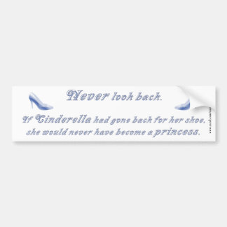 Learn from Cinderella's Shoe Bumper Sticker