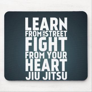 Learn from the street Jiu Jitsu black Mouse Pad