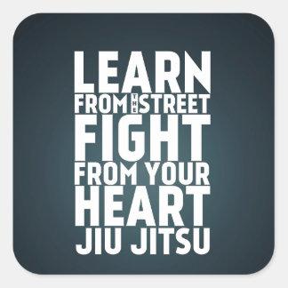 Learn from the street Jiu Jitsu black Square Sticker