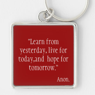 Learn from Yesterday... Keychain