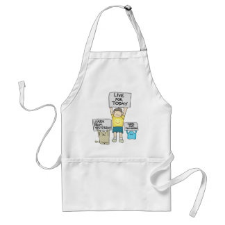Learn From Yesterday, Live for today, Hope for Tml Adult Apron