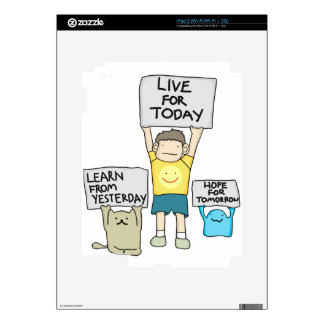 Learn From Yesterday, Live for today, Hope for Tml iPad 2 Decal