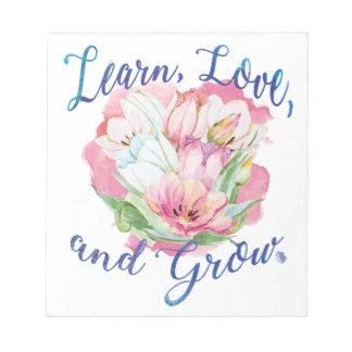 learn laugh grow beautiful flowers, flowers notepad