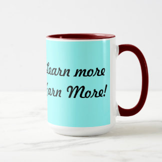 Learn more, earn more mug