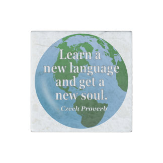 Learn new language soul Quote. Globe Stone Magnet
