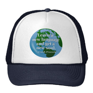 Learn new language soul Quote. Globe Trucker Hat