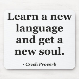 Learn new language soul Quote Mouse Pad