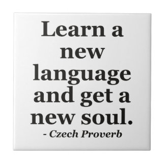Learn new language soul Quote Tile