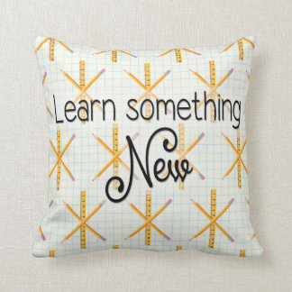 Learn Something NEW! throw pillow