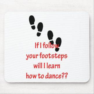 Learn to Dance Mouse Pad