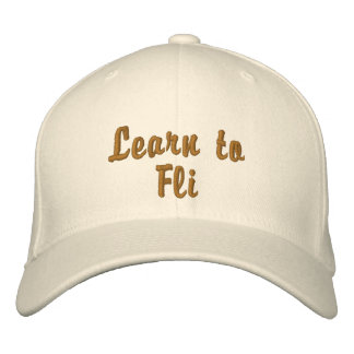 Learn to Fli Embroidered Baseball Caps
