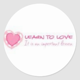 Learn to love <3 classic round sticker