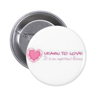Learn to love <3 pin