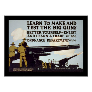 Learn to Make and Test the Big Guns Poster