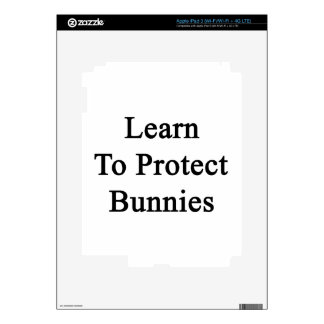 Learn To Protect Bunnies iPad 3 Decals
