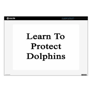 """Learn To Protect Dolphins 15"""" Laptop Skins"""