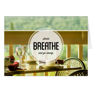 Learn to Relax Inspirational Greeting Card